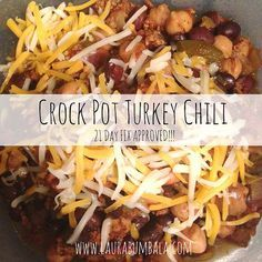 Recipe: 21 Day Fix Crock Pot Turkey Chili - Omit cheese and yogurt