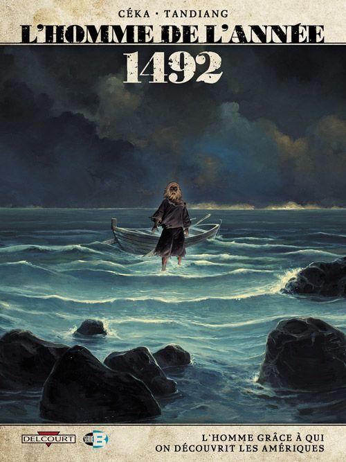 L'Homme de l'année, T6, 1492, qui a vraiment découvert l'Amérique ? - http://www.ligneclaire.info/tome-6-13779.html