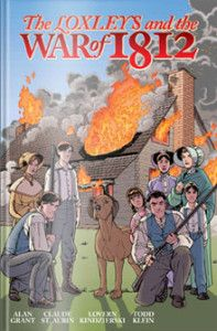 The Loxleys & The War of 1812 {Living Book Review} | The Canadian Homeschooler - Canada Homeschool Curriculum Resources