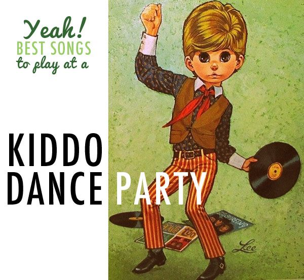 Music for an Awesome Kid's Dance Party! These are songs that your kids will love and the parents WON'T hate! for toddler dance party
