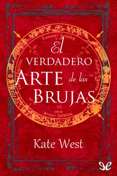(PG) El verdadero Arte de las Brujas - http://descargarepubgratis.com/book/el-verdadero-arte-de-las-brujas/