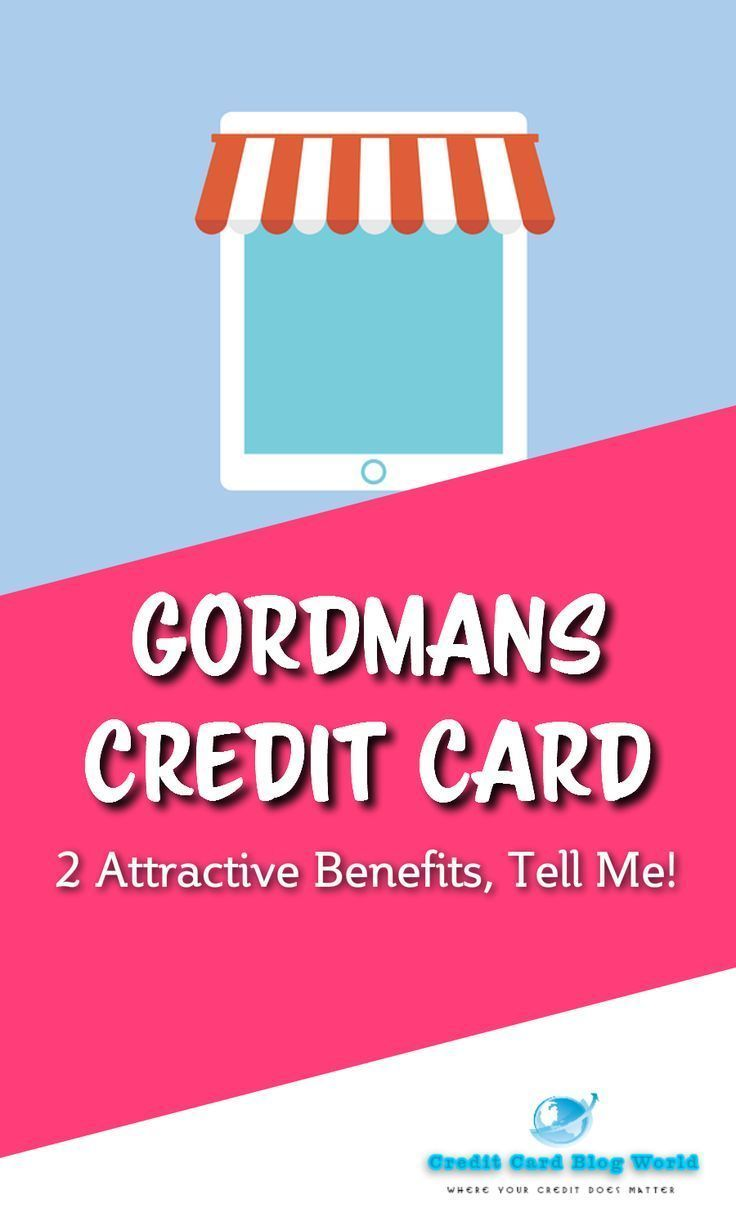 Advantages Of Credit Card >> Gordmans Credit Score Card 2 Engaging Advantages Inform Me