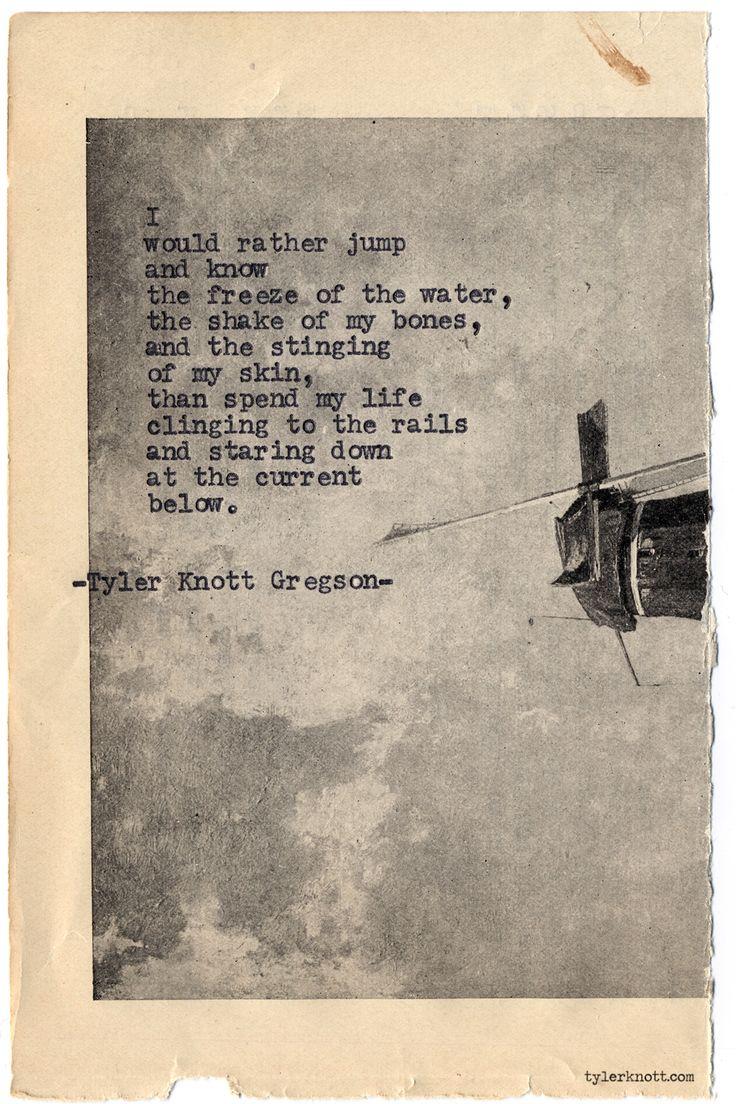 Typewriter Series #718byTyler Knott Gregson