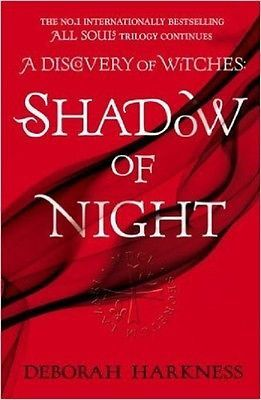 All Souls Trilogy: Shadow of Night Bk. 2 by Deborah Harkness (2013, Paperback) )