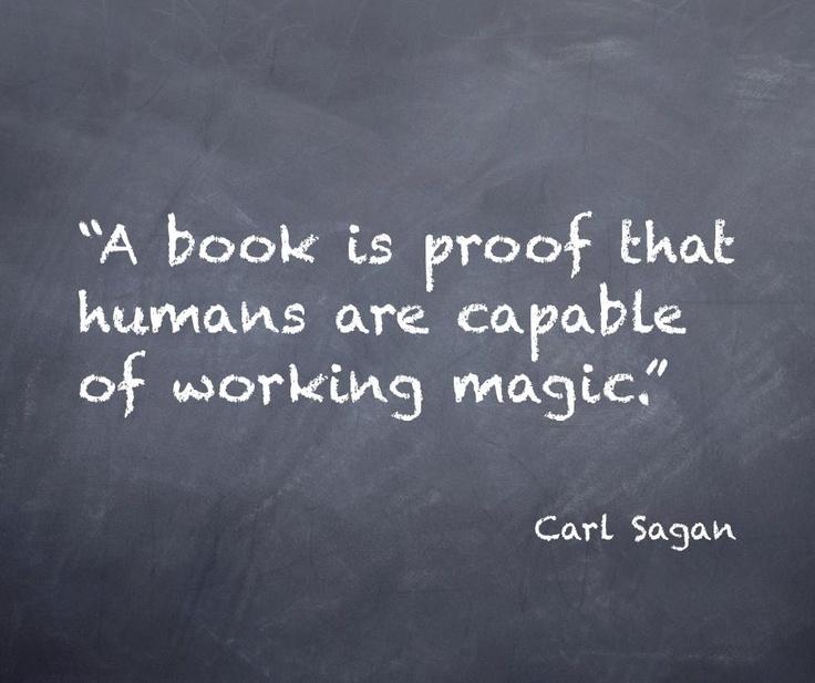 Books always.