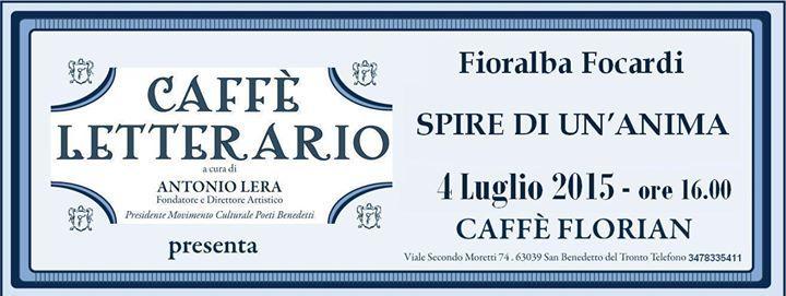Caffè Letterario con Fioralba Focardi @ Caffé Florian - 4-Luglio https://www.evensi.com/caffe-letterario-con-fioralba-focardi-caffe-florian/152712370