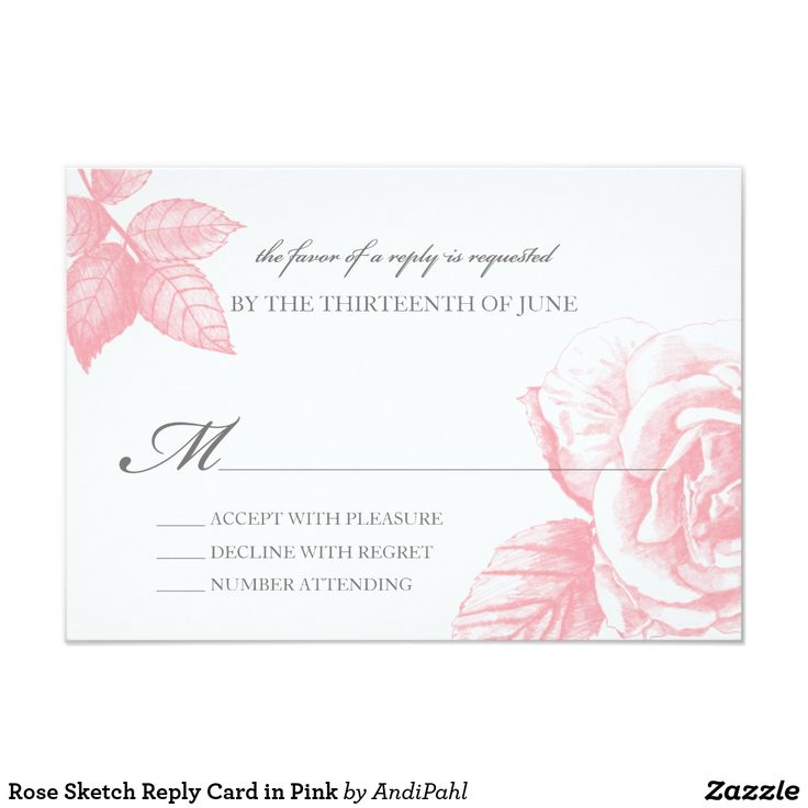 Rose Sketch Reply Card in Pink This design features an hand sketched drawing of roses and leaves. Over 30 products are available in this design to fulfill all of your needs from engagement, wedding, reception and beyond. http://www.zazzle.com/andipahl/gifts?cg=196529331200494879 Fun wedding invites. Customize invitations for your weddings. #invitations #invites #weddings