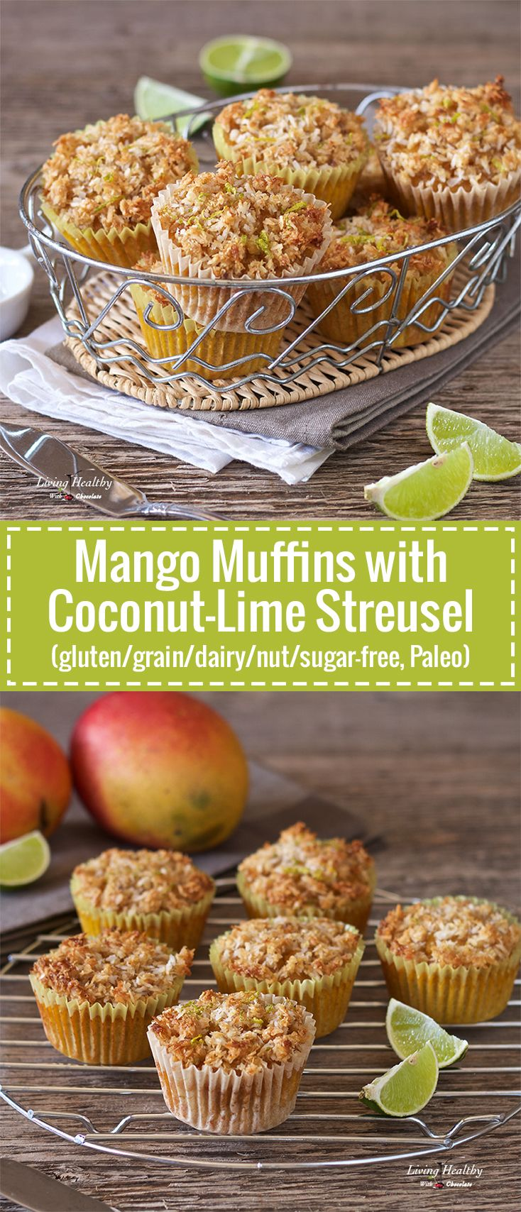 Super moist Mango Muffins with Coconut-Lime Streusel Made with coconut flour and fresh mangoes  (Paleo, gluten/grain/dairy/nut/sugar-free) By #LivingHealthyWithChocolate
