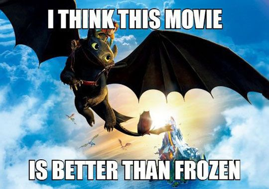 How To Train Your Dragon is the best kids recent kids movie. Forget Despicable Me, Frozen, or Tangled.  THIS.