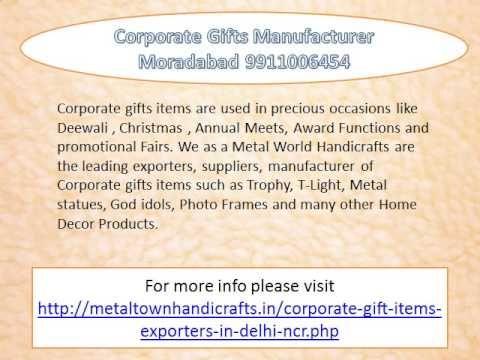 corporate gifts manufacturers moradabad delhi 9911006454