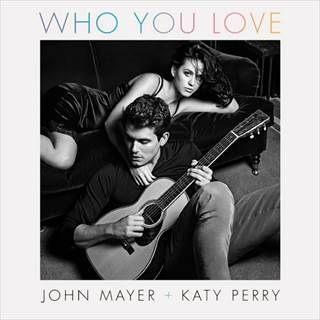 John Mayer, Katy Perry pose together for 'Who You Love' cover art - Daily News