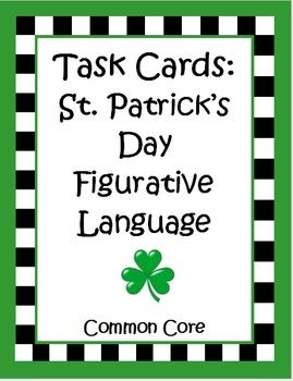 These 32 Common Core Task Cards for St. Patrick's Day by The Teacher Next Door, are focused on figurative language and will help your students practice identifying different types of figurative language. Kids will read the St. Patrick's Day themed phrase on each card and determine whether it is a simile, idiom, metaphor, hyperbole, alliteration, personification or onomatopoeia. $