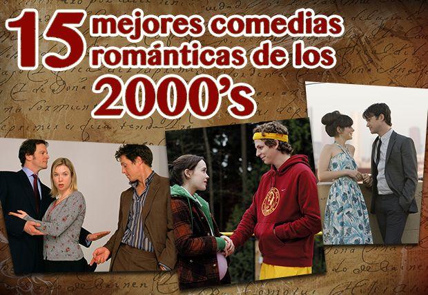 15 mejores comedias románticas de los 2000s | Cine PREMIERE
