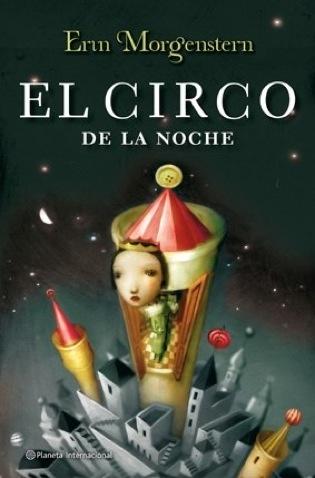 Titulo: El circo de la noche Autor: Erin Morgenstern Genero: fantasia