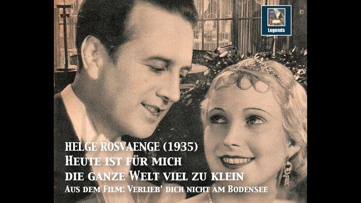 """Helge Rosvaenge """"Heute ist für mich die ganze Welt viel zu klein"""" (1935)"""