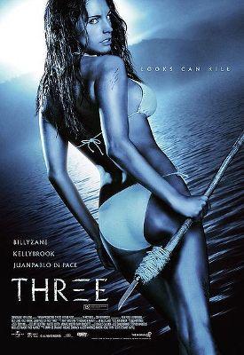 238. Three (2005) D: Stewart Raffill