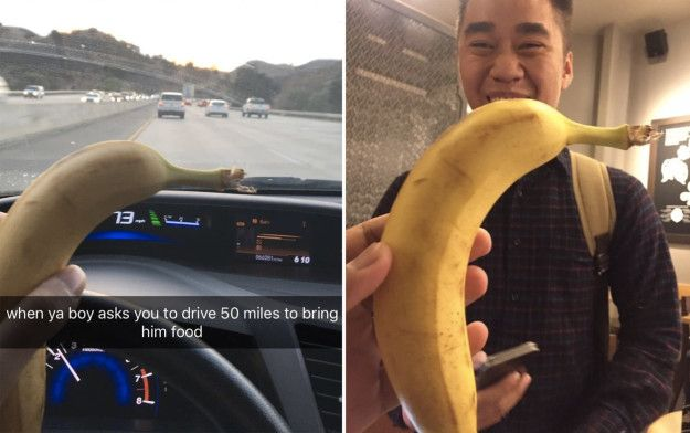 This Snapchat of a guy who drove 50 miles to give his best friend a banana because he was hungry. | 12 Pictures That Will Restore Your Faith In 2016