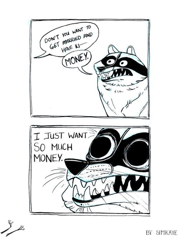 Money. : childfree