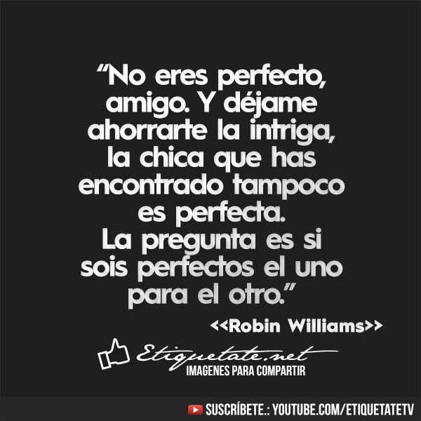 Imágenes con Frases de Robin Williams VER EN ░▒▓██►…