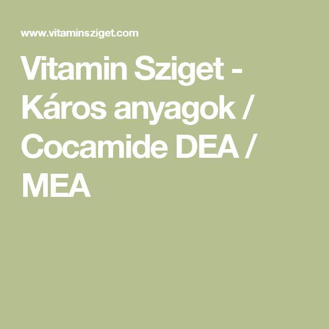 Vitamin Sziget - Káros anyagok / Cocamide DEA / MEA