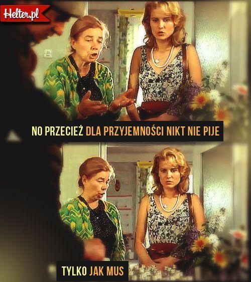 Cytaty Filmowe z Filmu Kogel-Mogel :: HELTER #wódka #kogel-mogel #filmpolski #cytaty #film #kino #cytatyfilmowe #popolsku #helter #polskie