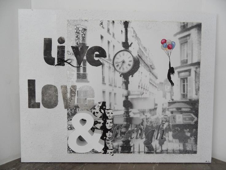 Live, Love & Laugh