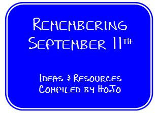 Remembering September 11th - ideas and resources to help your students understand