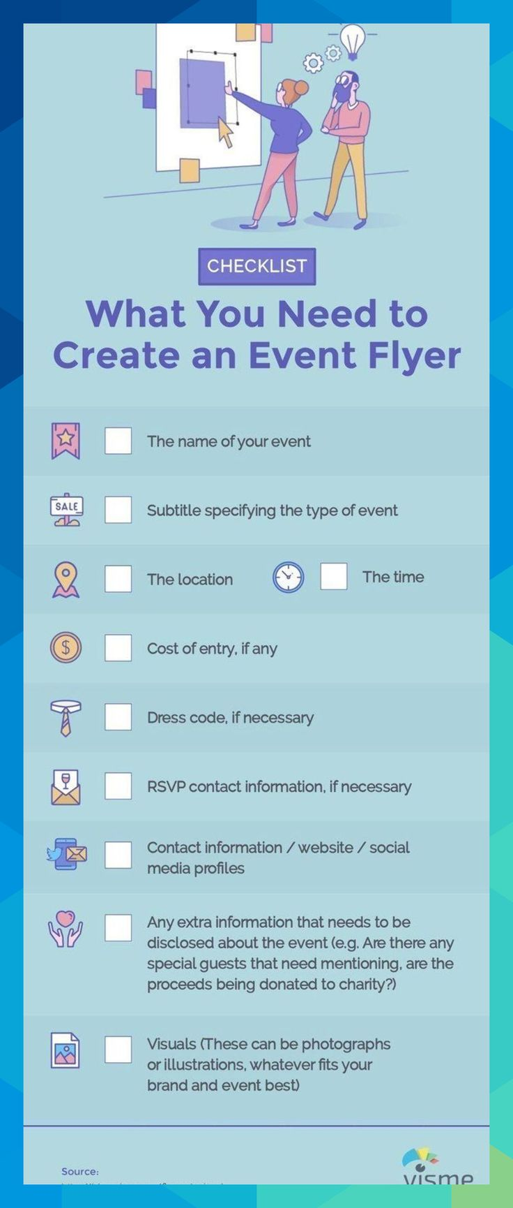 Checklist What you need to create an event flyer. The