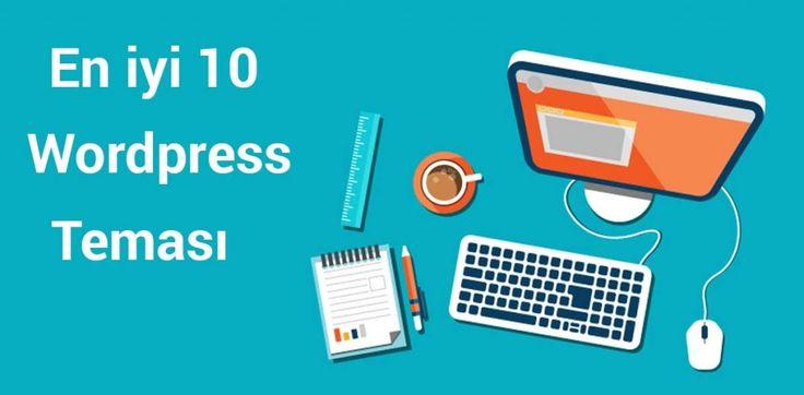 En iyi 10 wordpress teması ile ilgili içeriğe buradan ulaşabilir, en iyi wordpress temaları için bu bilgilere başvurabilirsiniz. Web tasarım için wordpress..