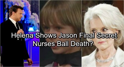 General Hospital Spoilers: Jake's Dark Mission Moves Forward – Nurses' Ball Casualty - Helena Shows Jason Final Secret | Celeb Dirty Laundry
