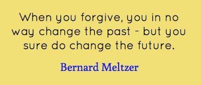 Bernard Meltzer quote - #forgive