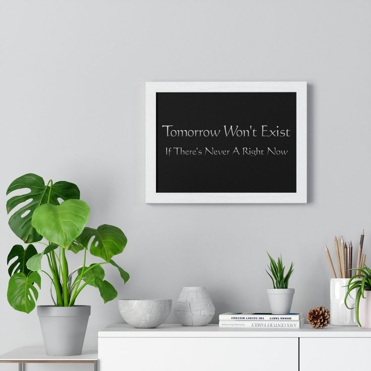 Tomorrow Won't Exist -Place great art for your interior decor with this durable wood-framed poster. Frame comes in black or white and is available in 7 versatile sizes. .: Museum-quality custom frames.: Matte premium paper.: Plexiglass front.: For indoor use.: Multiple sizes #LiveInTheNowMovement Latin Quotes, Latin Phrases, Canvas Frame, Canvas Wall Art, Gloria In Excelsis Deo, Remo, Longsleeve, Quote Prints, Seasonal Decor