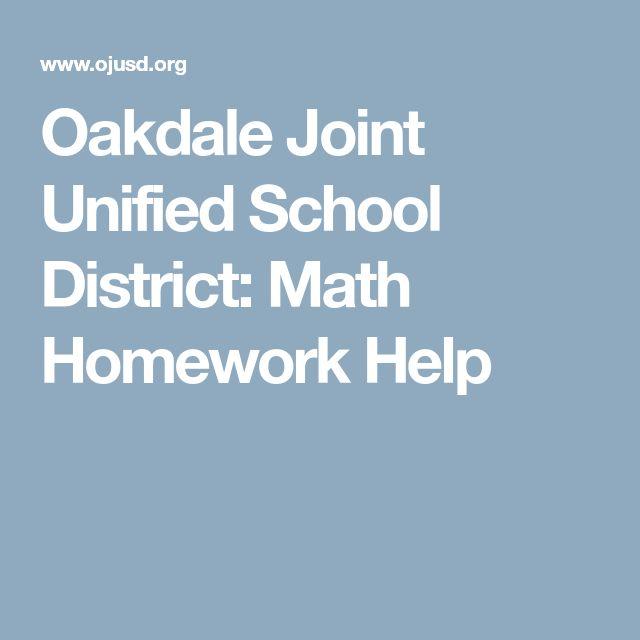 Oakdale Joint Unified School District: Math Homework Help