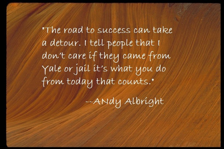 51 Best Images About Andy Albright Quotes On Pinterest