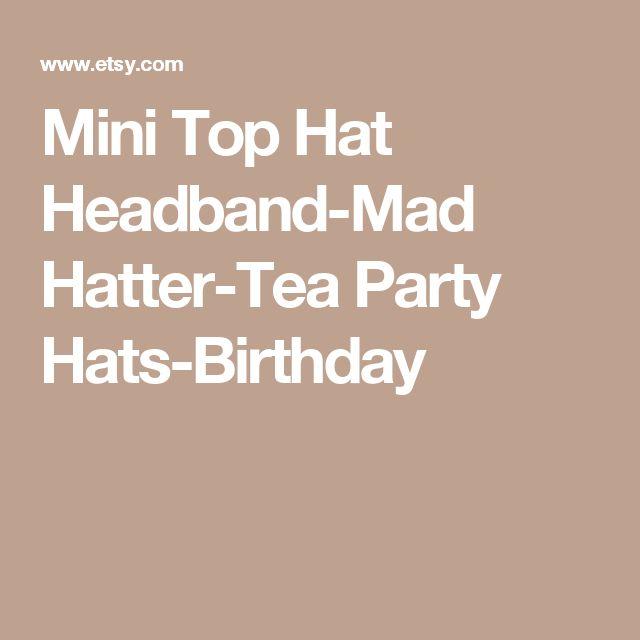 Mini Top Hat Headband-Mad Hatter-Tea Party Hats-Birthday