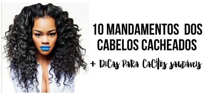 Como cuidar de cabelos cacheados? Aqui estão as regras de ouro para ter cachos saudáveis e lindos!