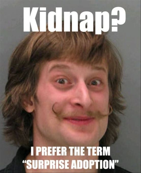 Funny Picture - Kidnap?