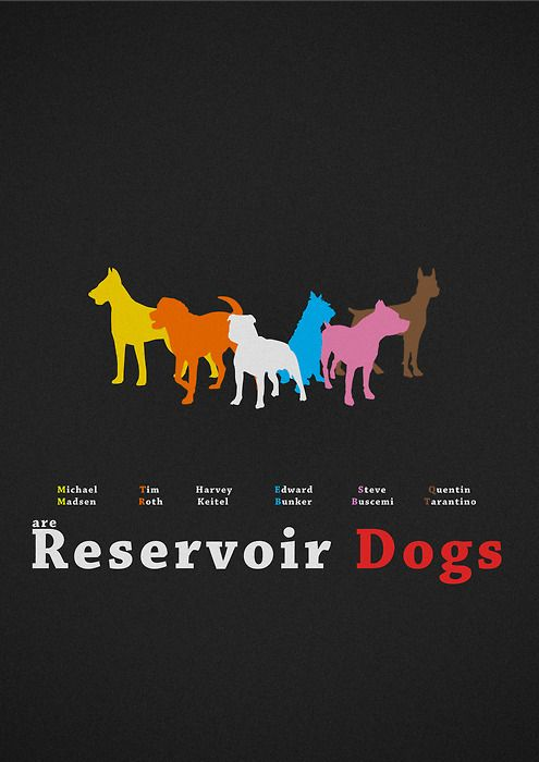 i want this poster!!!  Reservoir Dogs by Carlos Plaza