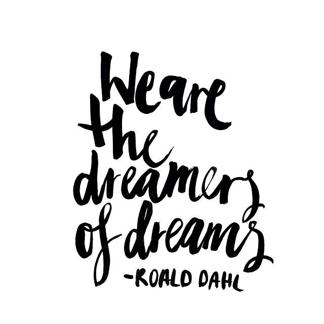 the dreamers of dreams - dahl
