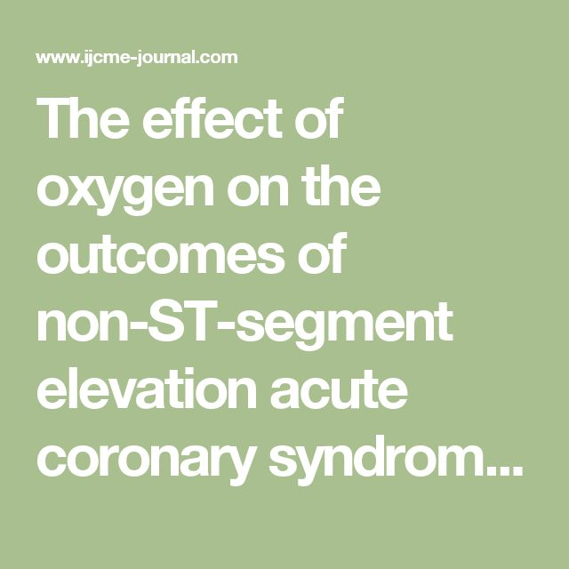 The effect of oxygen on the outcomes of non-ST-segment elevation acute coronary syndromes - IJC Metabolic & Endocrine