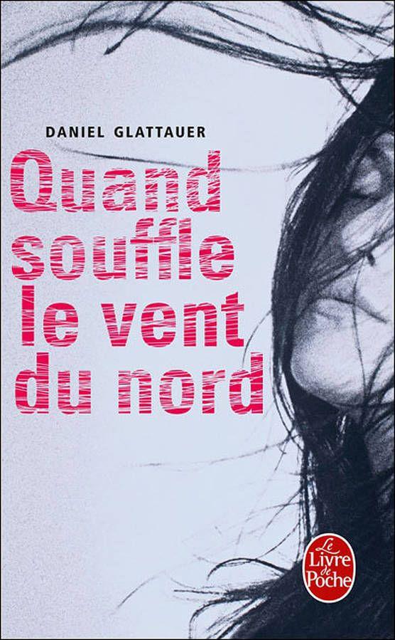 « Quand souffle le vent du Nord » de Daniel Glattauer