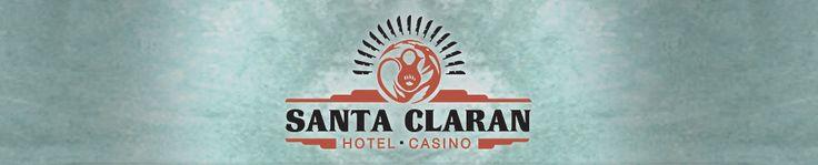 Santa Fe Casino   Santa Fe Hotel   Santa Claran Hotel • Casino
