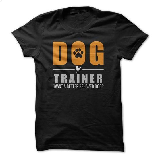 Dog Trainer - #personalized sweatshirts #hooded sweatshirt. BUY NOW => https://www.sunfrog.com/Pets/Dog-Trainer-68562805-Guys.html?60505