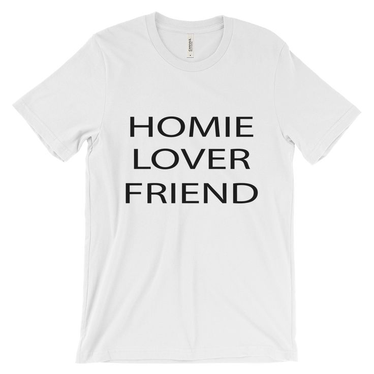 Homie Lover Friend - Boyfriend Tee