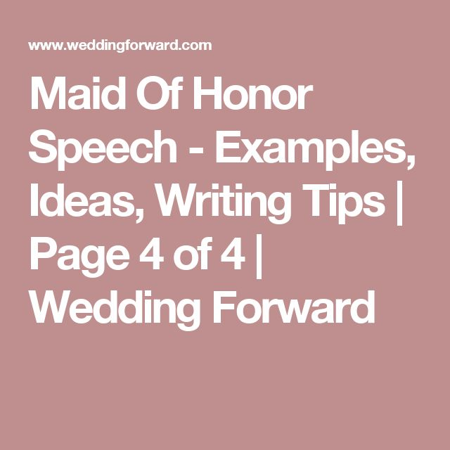 tips for writing a maid of honor speech Check out our 30 cute and thoughtful maid of honor speech to help you with the writing process how to write a maid of honor some tips when it comes.
