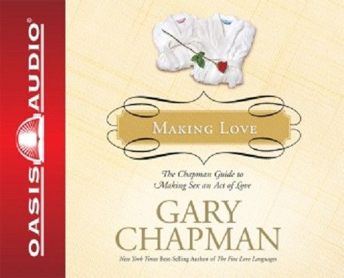 Making Love by Dr. Gary Chapman CD
