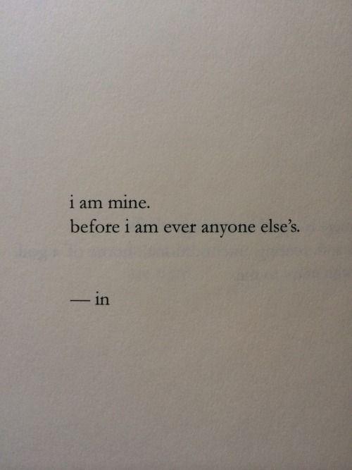 I am His before I am my own for who I am is who He says I am