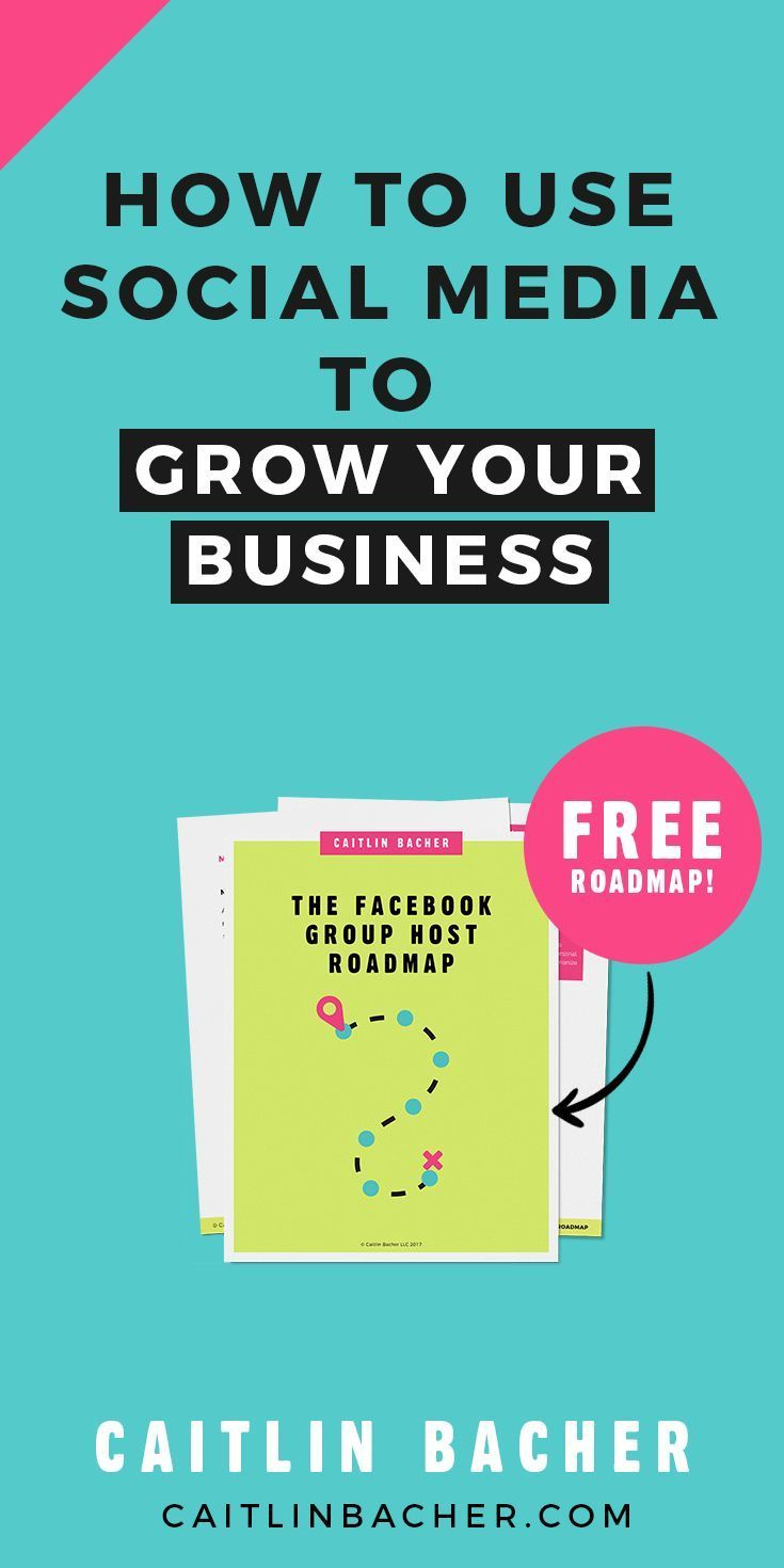 How to Use Social Media To Grow Your Business | Social Media Marketing | Social Media Marketing Strategy | caitlinbacher.com