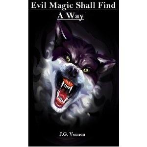 Evil Magic Shall Find A Way (Kindle Edition)  http://uppixar.com/redirector.php?p=B007PEV9G8  B007PEV9G8