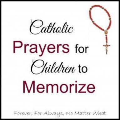 Catholic Prayers for Children to Memorize